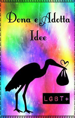 Dona e Adotta Idee LGBT+ by LGBTita