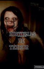 Historias de terror by lapizzaesmivida7_7