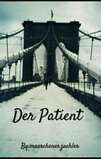 Der Patient  by maerchenerzaehler