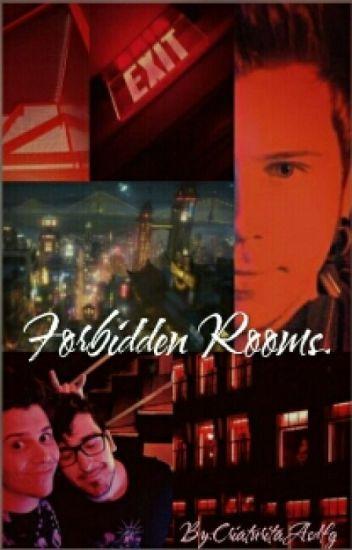 Forbidden Rooms ||Rubelangel