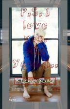 P.S. I love you. Min Yoongi... by KLoverXoxo