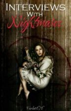 Interviews With Nightmares |Kol Mikaelson| by Violet676