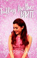 Falling For The Brit by HeyItsFrans