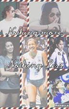 Nothing More, Nothing Less by AlwaysNeverPerfect