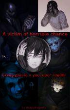 Creepypasta x youTuber reader by SleepyDragonFly