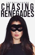 Chasing Renegades (Camren) by 5handThe100