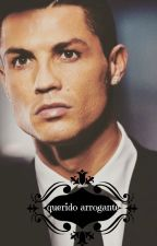 Querido Arrogante! (Cristiano Ronaldo) by LauritaLopez12