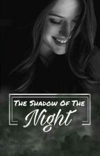 The Shadow Of The Night by Dia_R5