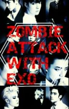 Zombie Attack with EXO by nixolina_10