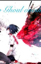 Tokyo ghoul one shots by Serithstar