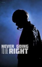 Never Going To Be Right by shelby07230