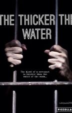 The Thicker the Water by sushipanda242