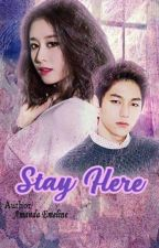 Stay Here by Myungyeon_T-Infinite