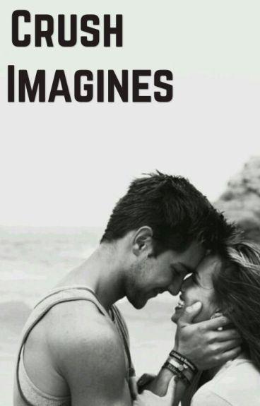 Crush/Boyfriend Imagines