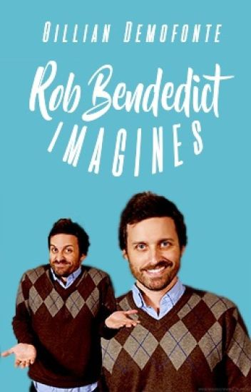 Rob Benedict Imagines!