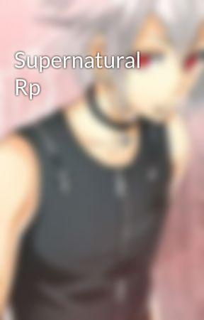 Supernatural Rp by JadenGremory