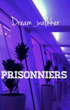 Prisonniers || Hozi by Dream_walkker