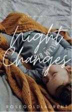 Night Changes|| H.S. by rosegoldlaurent