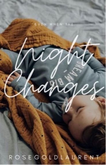 Night Changes|| H.S.