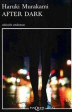 After Dark - Haruki Murakami  by mor3books