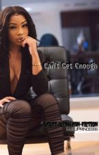 Can't Get Enough | August Alsina Love Story by WestbaltimoreeNiyaa