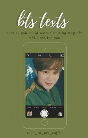 BTS TEXTS | ✏️ by Suga_To_My_Coffee