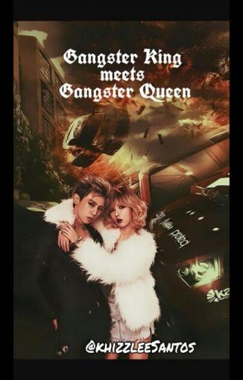 Gangster KinG Meets Gangster Queen