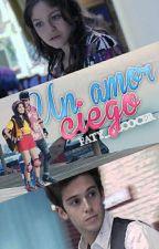 Un amor ciego |Lutteo| by Faty_Alcocer