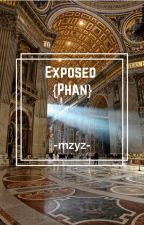 Exposed {Phan} by -mzyz-