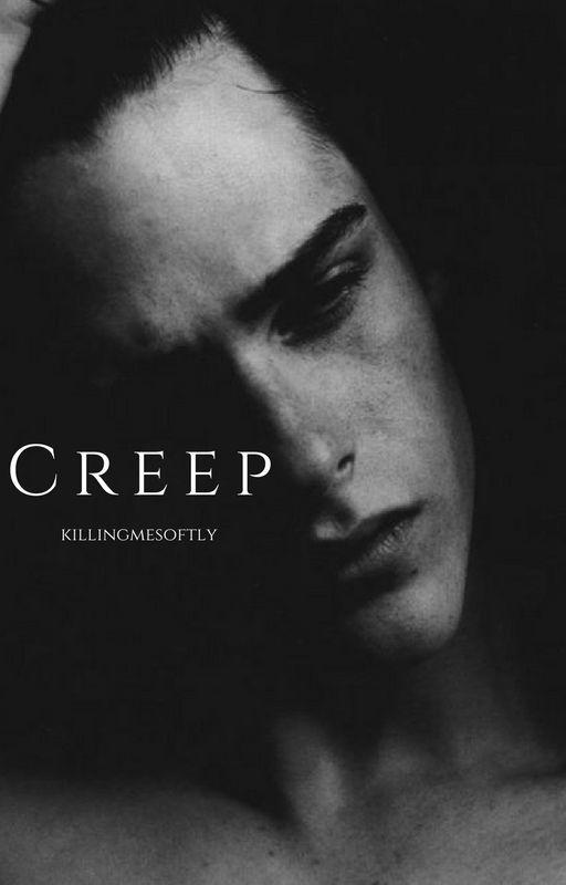 Creep by killingmesoftly__