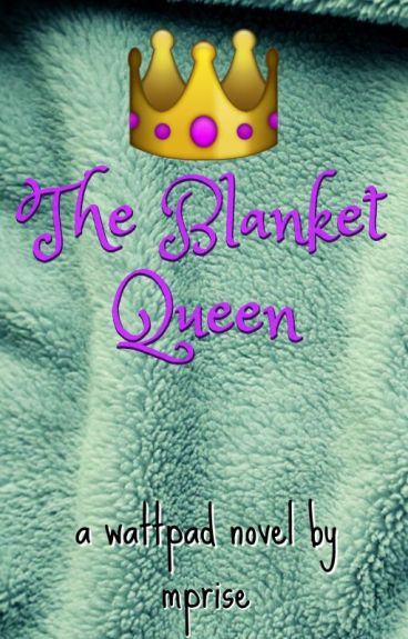 The Blanket Queen by mprise