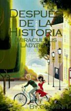 Después De La Historia (Miraculous Ladybug) <Renovada> by Gigimini1