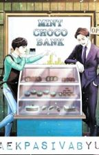 Mint Choco Bank♡ [KaiSoo] by BaekPasivaByun