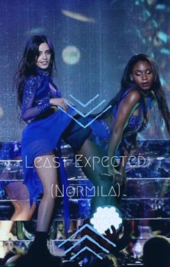 Least Expected (Normila + some Laurinah)