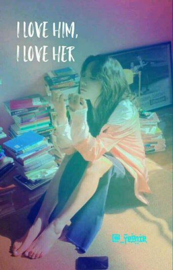 I Love Him, I Love Her [BOOK 1 & 2]