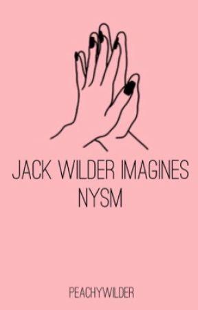 Jack Wilder Imagines//NYSM by XxMaddyCxX