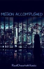 Mission Accomplished by RedCheetahMusic