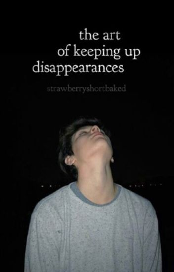 THE ART OF KEEPING UP DISAPPEARANCES // BRALLON