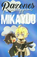 Razones para shippear MikaYuu by -MenGxys-