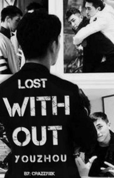 Lost Without YUZHOU