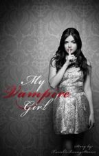My Vampire Girl [Short-story] by TwinkleBunnyStories