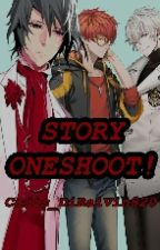 Story Oneshoot! by Cadis_DiRaiVin820