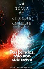 La Novia de Charlie Charlie by FioreR5_15