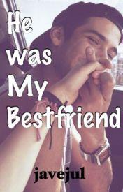 He was My Bestfriend by javejul