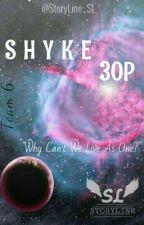 SHYKE 30P by SiriusInk