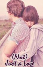 (Not) Just a Love by dyahanitaprasetyo