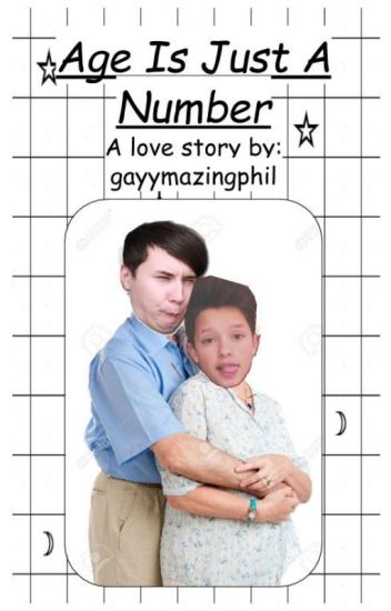 Age Is Just A Number (A Dan Howell x Jacob Sartorius Fanfiction)