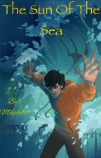 The Sun Of The Sea (Percy Jackson X Reader) by Mdpbelle