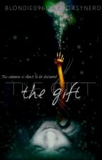 The Gift by Blondie0961
