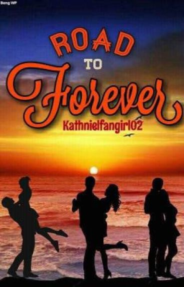 Road To Forever (LQ,KN,JD)